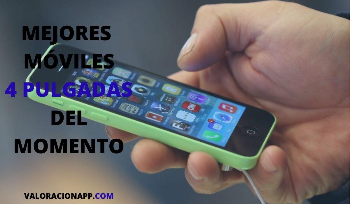 Mejores móviles 4 pulgadas