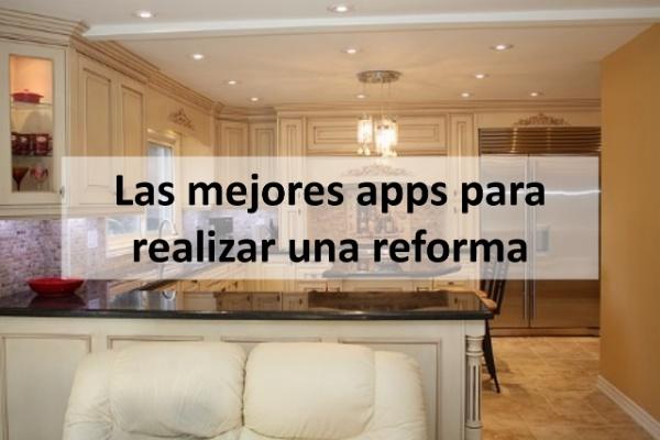 Las mejores apps para realizar una reforma