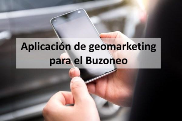 Aplicación de geomarketing para el Buzoneo